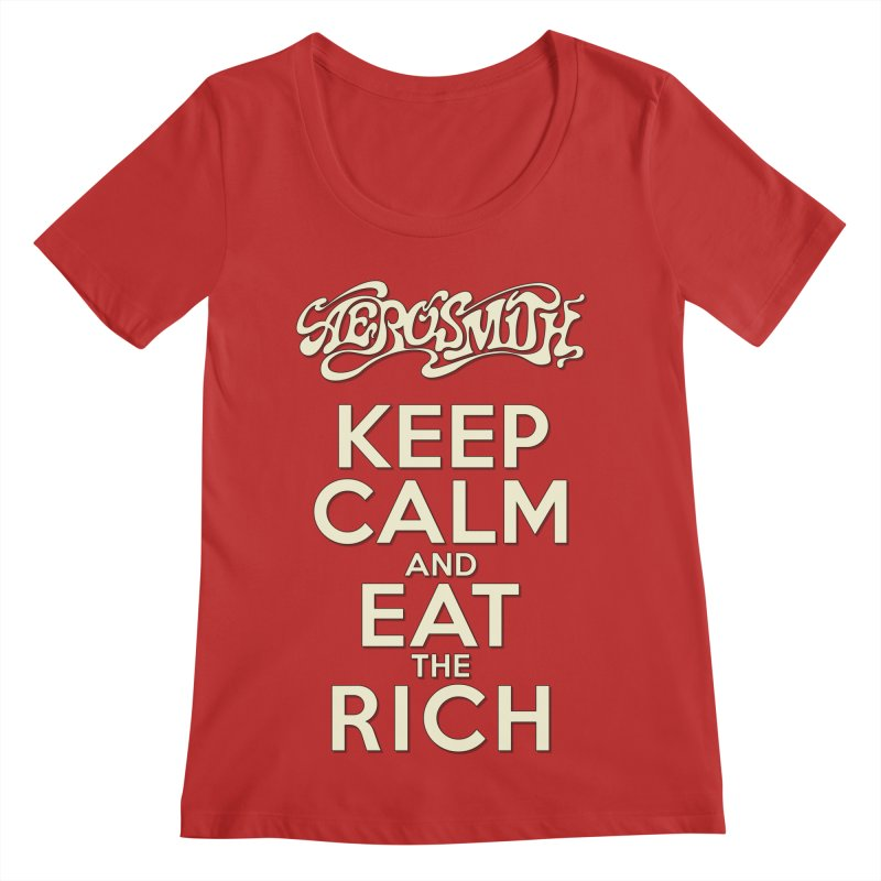 Aerosmith - Keep Calm and Eat the Rich Women's Regular Scoop Neck by mrdelman's Artist Shop