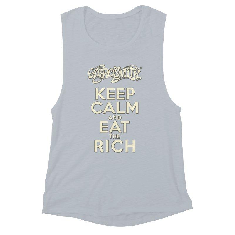 Aerosmith - Keep Calm and Eat the Rich Women's Muscle Tank by mrdelman's Artist Shop