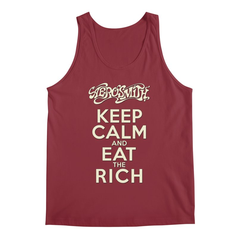 Aerosmith - Keep Calm and Eat the Rich Men's Tank by mrdelman's Artist Shop