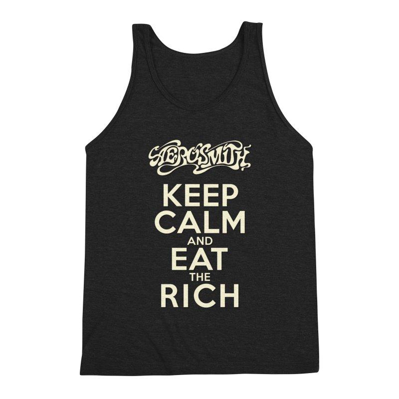 Aerosmith - Keep Calm and Eat the Rich Men's Triblend Tank by mrdelman's Artist Shop