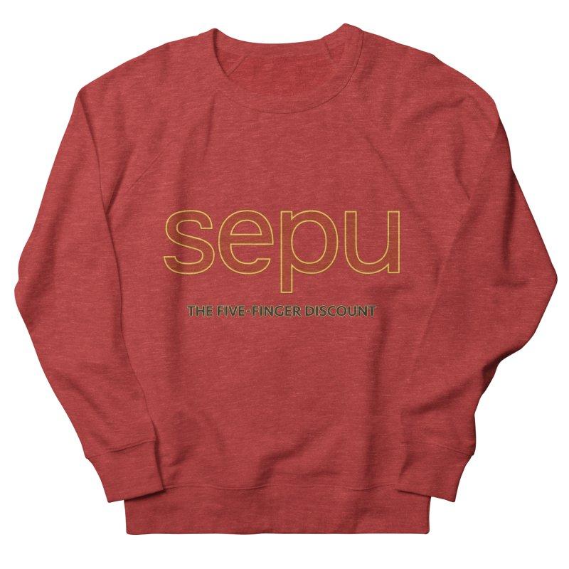 SEPU, your favorite spanish shopping mall Women's French Terry Sweatshirt by mrdelman's Artist Shop