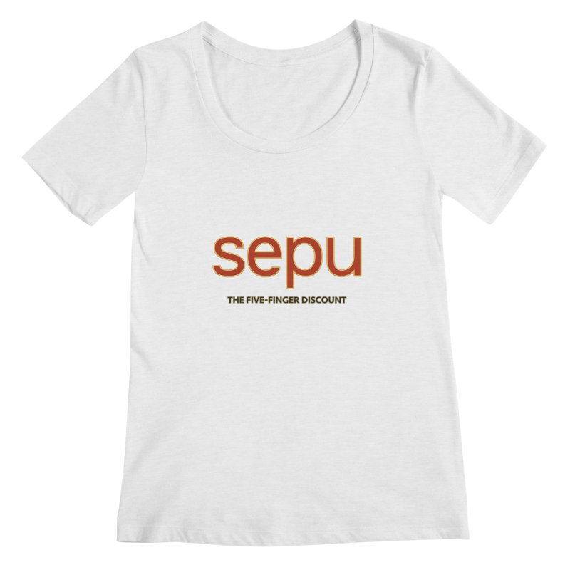SEPU, your favorite spanish shopping mall Women's Scoop Neck by mrdelman's Artist Shop