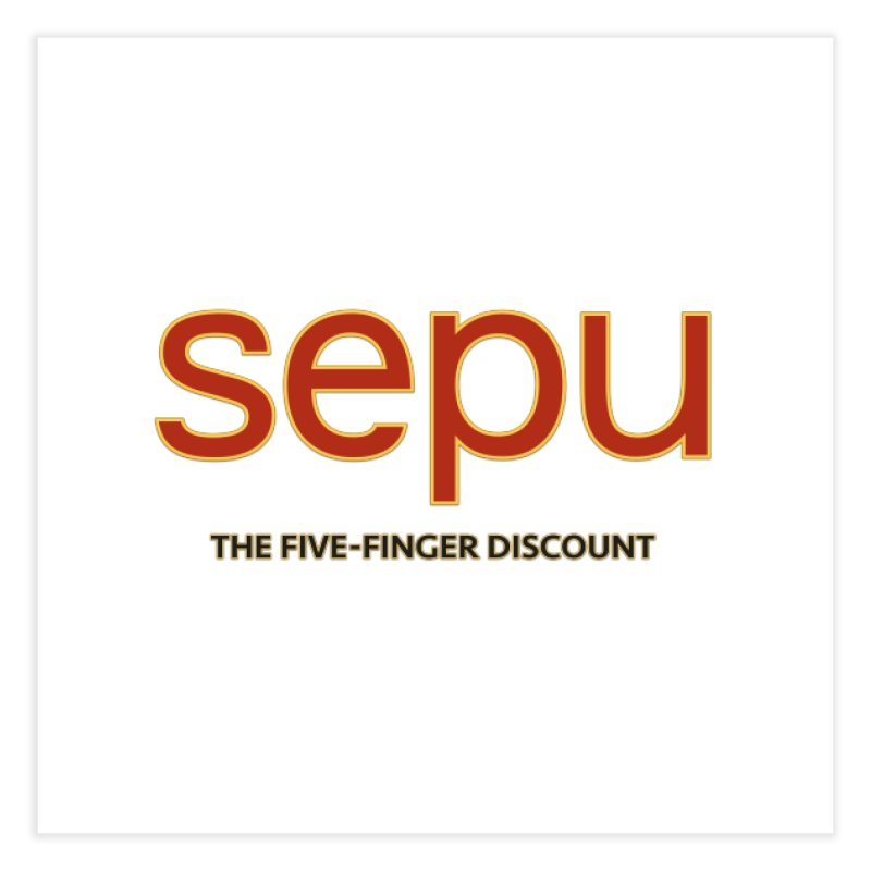 SEPU, your favorite spanish shopping mall Home Fine Art Print by mrdelman's Artist Shop