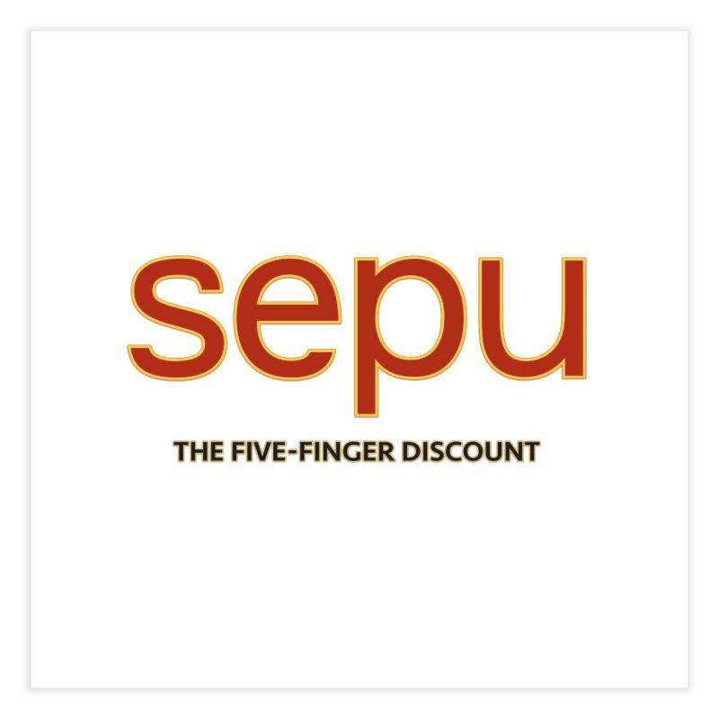 SEPU, your favorite spanish shopping mall Home Fine Art Print by mrdelman's Artist Shop