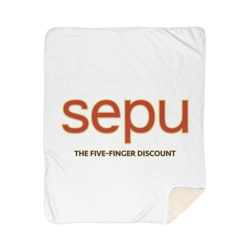 SEPU, your favorite spanish shopping mall Home Sherpa Blanket Blanket by mrdelman's Artist Shop