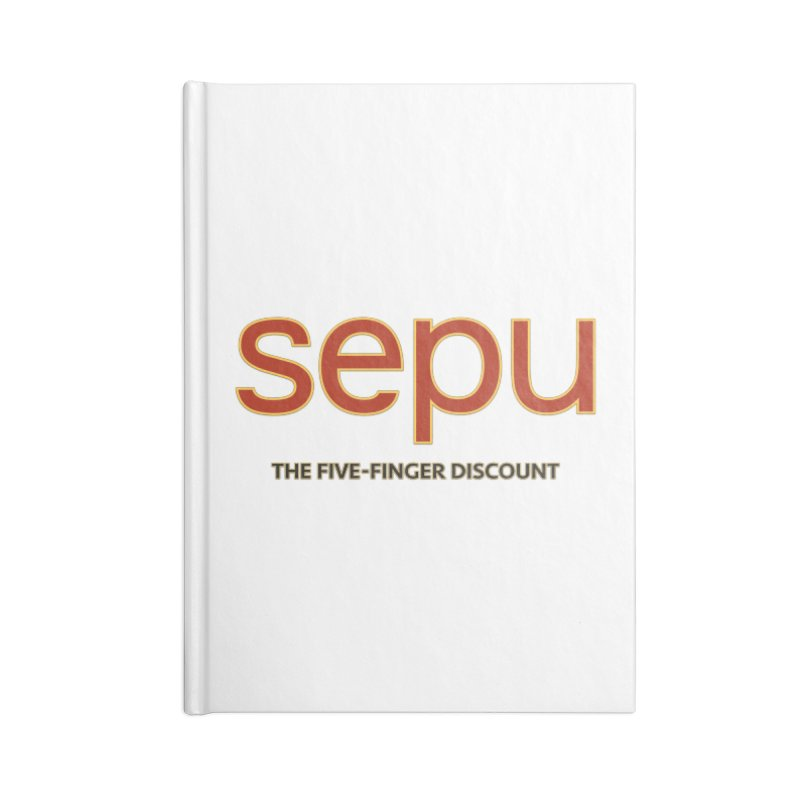 SEPU, your favorite spanish shopping mall Accessories Lined Journal Notebook by mrdelman's Artist Shop