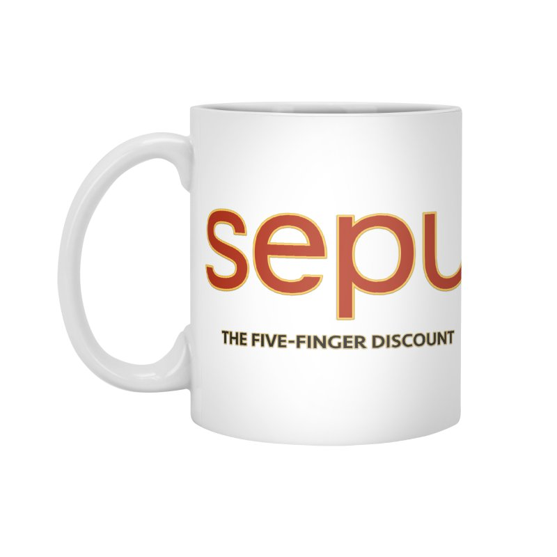 SEPU, your favorite spanish shopping mall Accessories Mug by mrdelman's Artist Shop