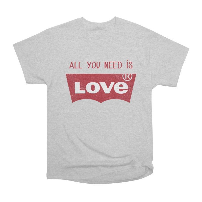 All you need is LOVE ® Women's Heavyweight Unisex T-Shirt by mrdelman's Artist Shop