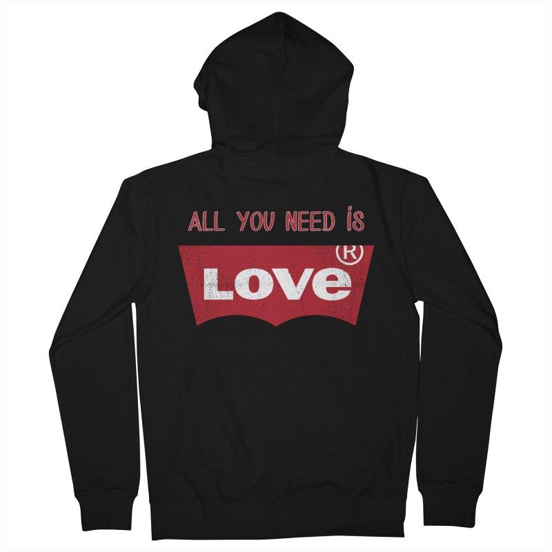 All you need is LOVE ® Men's Zip-Up Hoody by mrdelman's Artist Shop