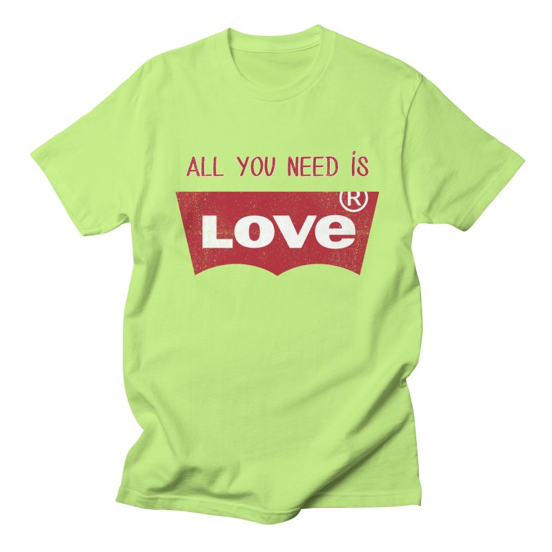 All you need is LOVE ® Women's T-Shirt by mrdelman's Artist Shop
