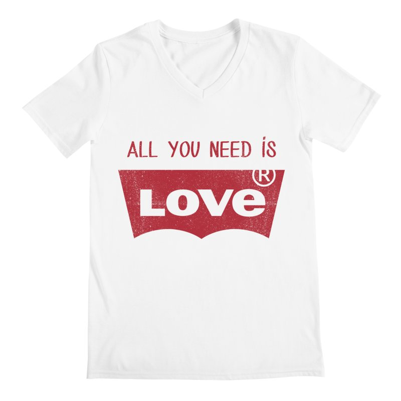 All you need is LOVE ® Men's V-Neck by mrdelman's Artist Shop