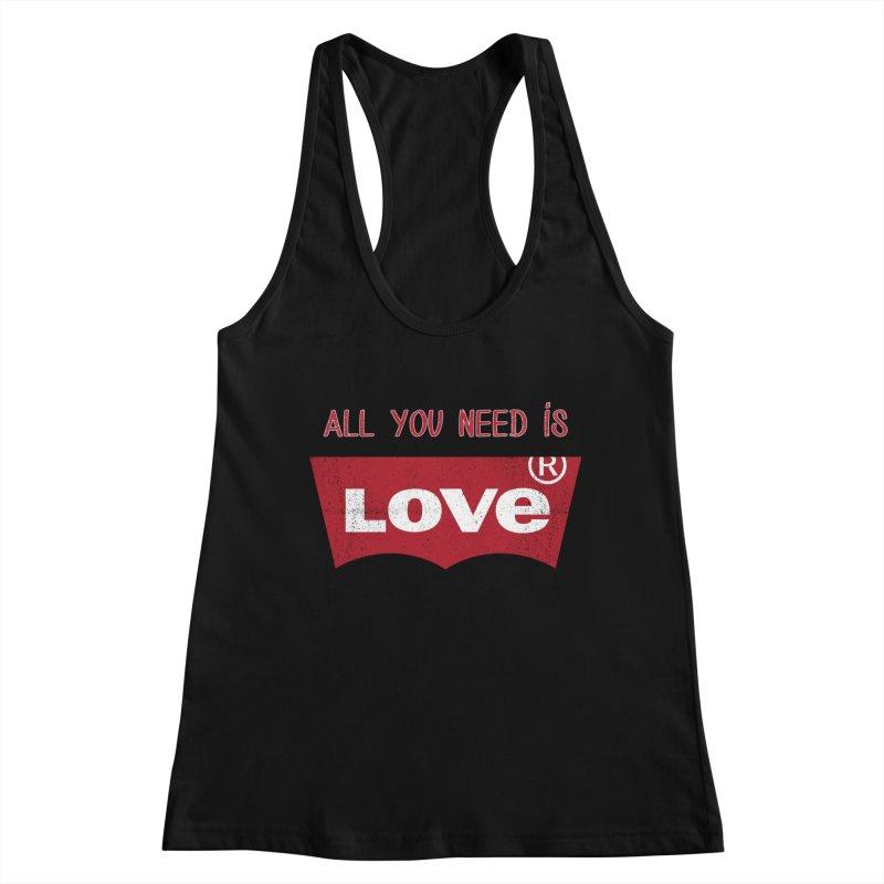 All you need is LOVE ® Women's Racerback Tank by mrdelman's Artist Shop