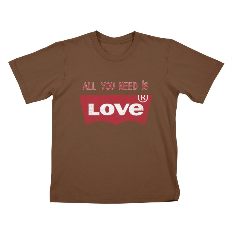 All you need is LOVE ® Kids T-Shirt by mrdelman's Artist Shop