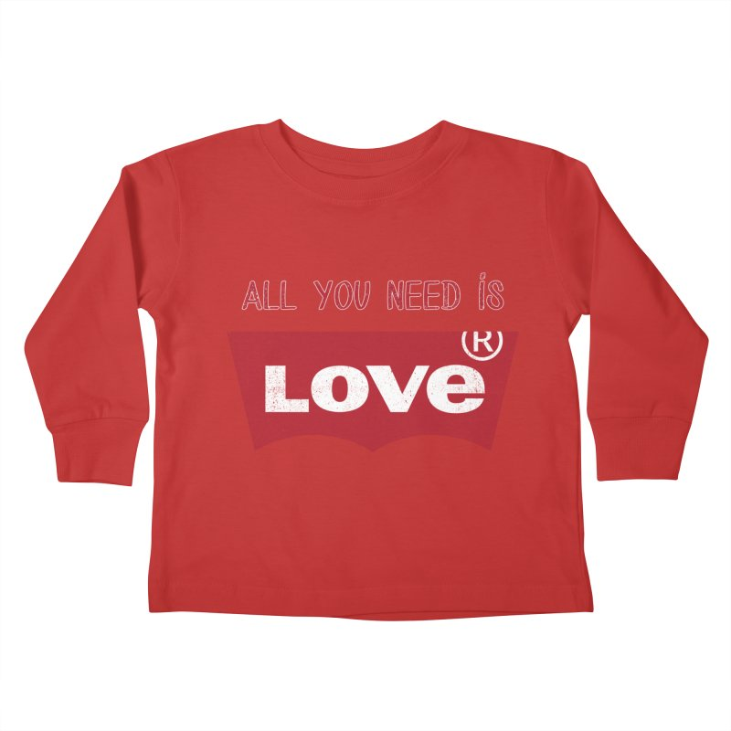 All you need is LOVE ® Kids Toddler Longsleeve T-Shirt by mrdelman's Artist Shop