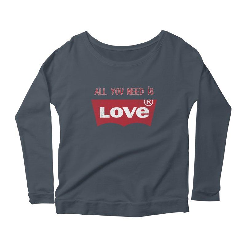 All you need is LOVE ® Women's Longsleeve Scoopneck  by mrdelman's Artist Shop