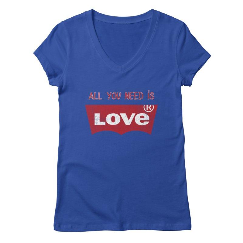 All you need is LOVE ® Women's Regular V-Neck by mrdelman's Artist Shop
