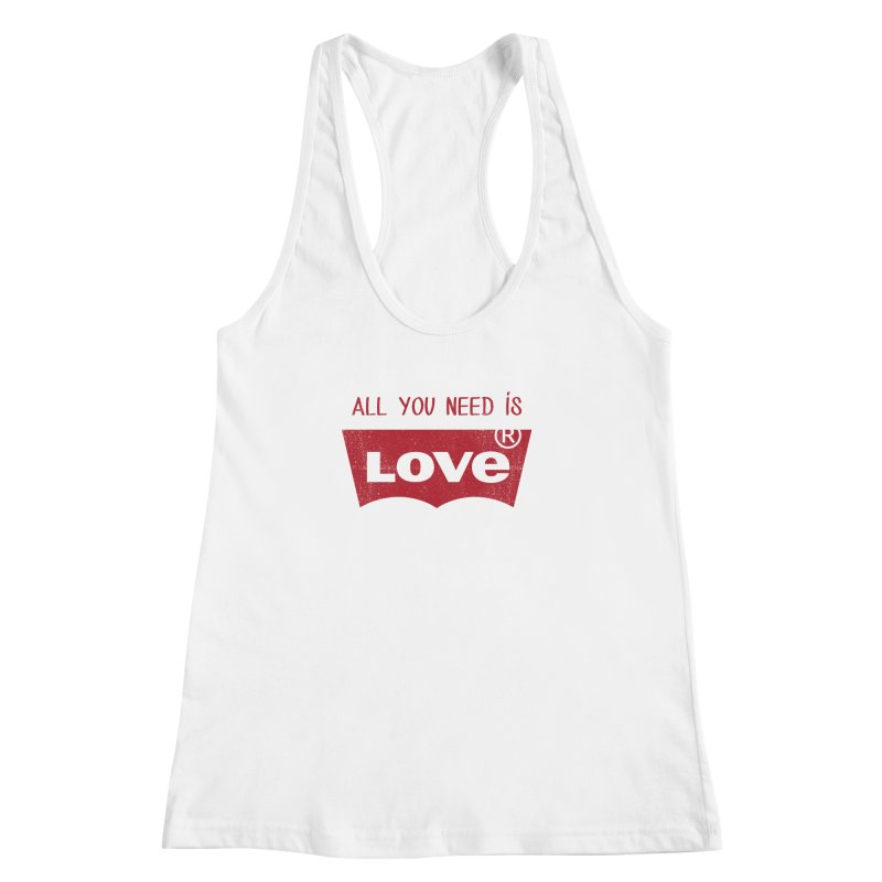 All you need is LOVE ® Women's Racerback Tank by mrdelman's Artist Shop