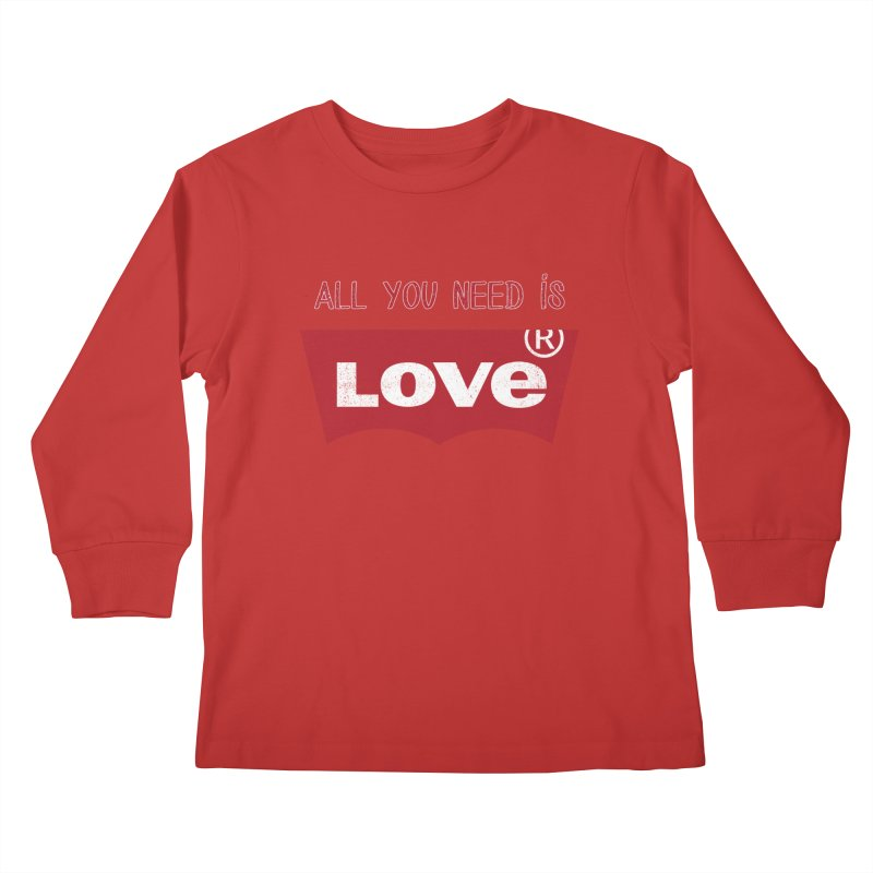 All you need is LOVE ® Kids Longsleeve T-Shirt by mrdelman's Artist Shop