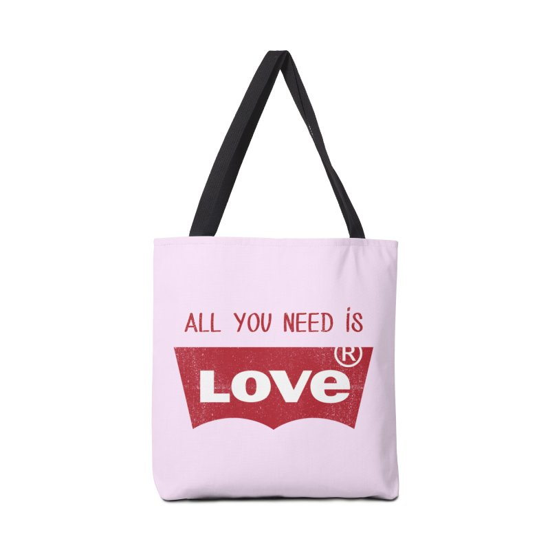 All you need is LOVE ® Accessories Tote Bag Bag by mrdelman's Artist Shop