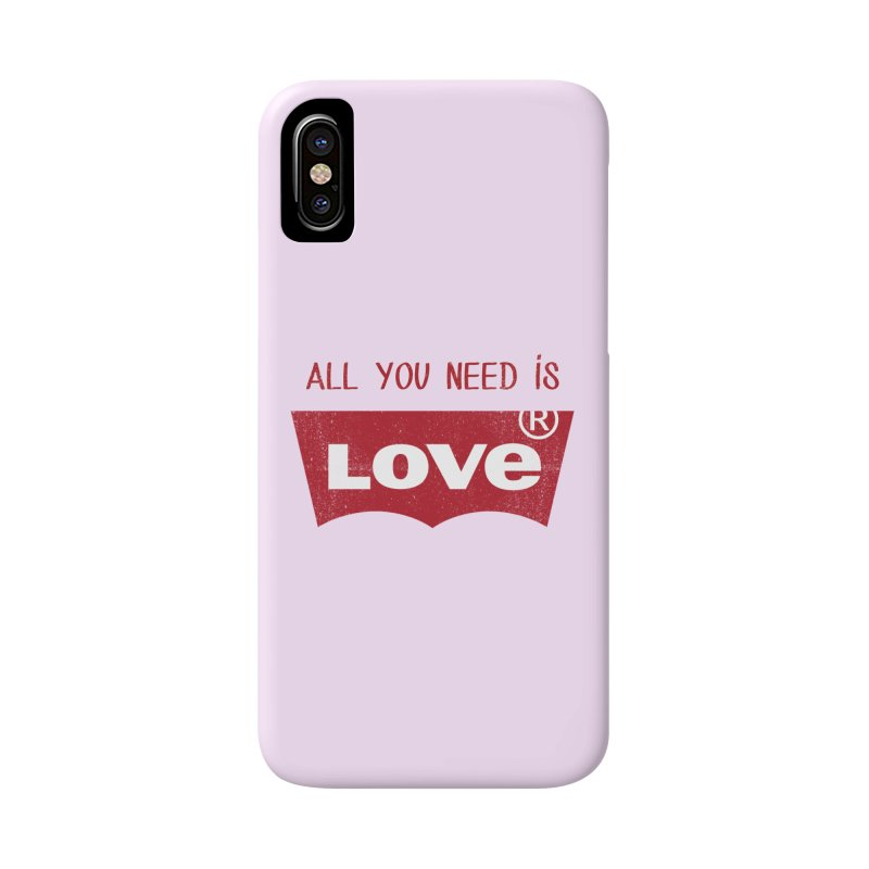 All you need is LOVE ® Accessories Phone Case by mrdelman's Artist Shop