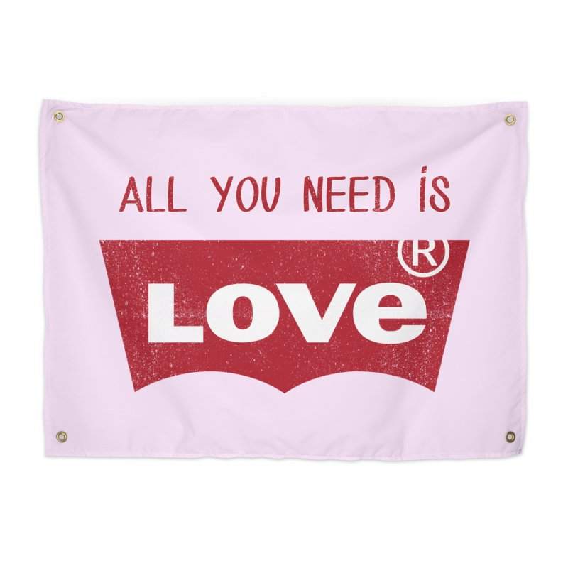 All you need is LOVE ® Home Tapestry by mrdelman's Artist Shop