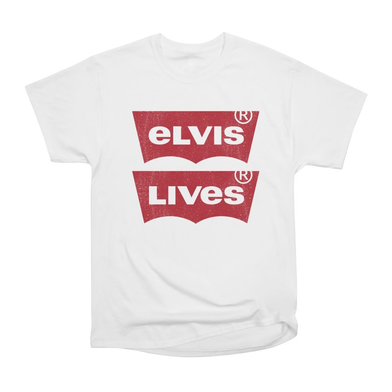 Elvis Lives! - (v2) Women's Classic Unisex T-Shirt by mrdelman's Artist Shop