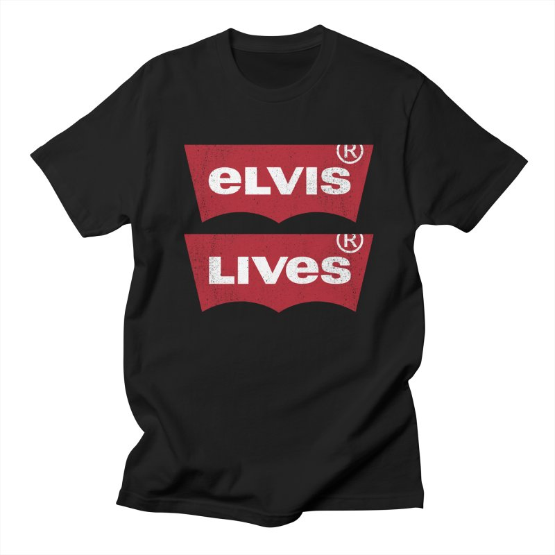 Elvis Lives! - (v2) Women's Regular Unisex T-Shirt by mrdelman's Artist Shop