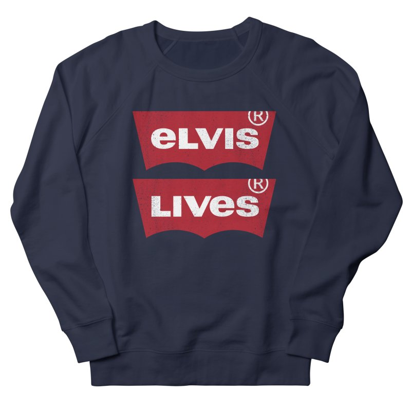 Elvis Lives! - (v2) Women's Sweatshirt by mrdelman's Artist Shop