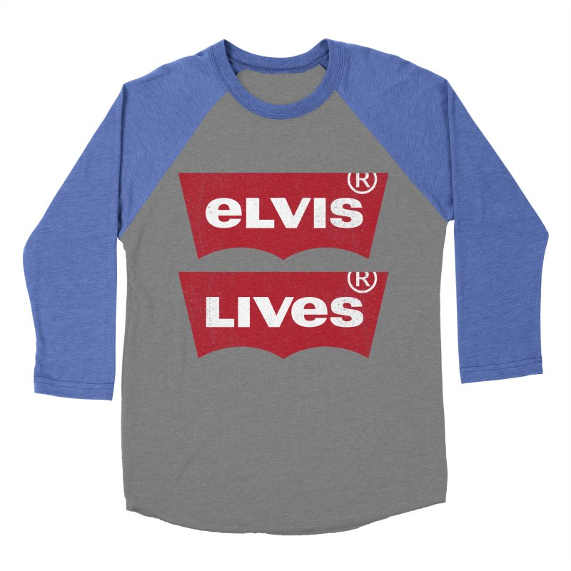 Elvis Lives! - (v2) Women's Baseball Triblend Longsleeve T-Shirt by mrdelman's Artist Shop
