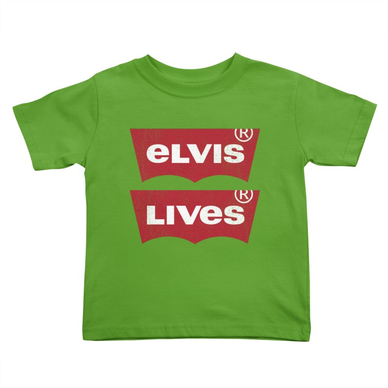 Elvis Lives! - (v2) Kids Toddler T-Shirt by mrdelman's Artist Shop