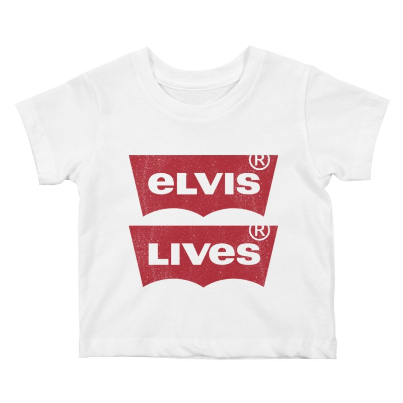 Elvis Lives! - (v2) Kids Baby T-Shirt by mrdelman's Artist Shop