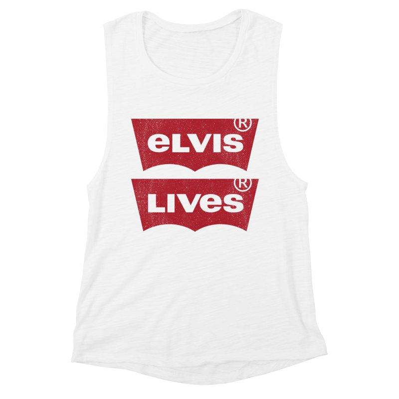 Elvis Lives! - (v2) Women's Muscle Tank by mrdelman's Artist Shop