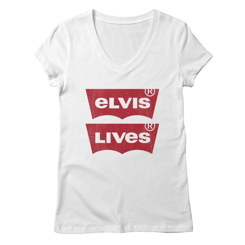Elvis Lives! - (v2) Women's Regular V-Neck by mrdelman's Artist Shop
