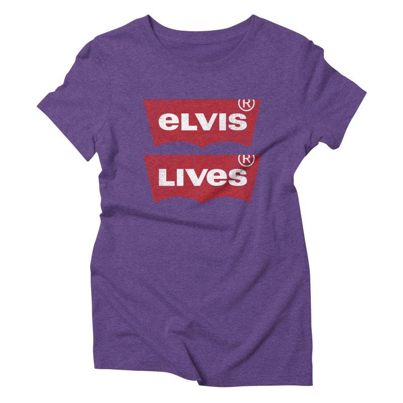 Elvis Lives! - (v2) Women's Triblend T-Shirt by mrdelman's Artist Shop