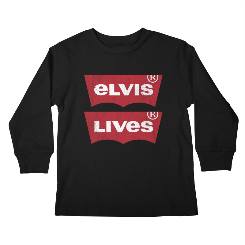Elvis Lives! - (v2) Kids Longsleeve T-Shirt by mrdelman's Artist Shop