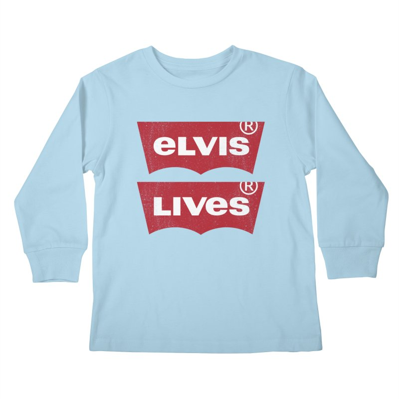Elvis Lives! - (v2) Kids Longsleeve T-Shirt by mrdelman's Artist Shop