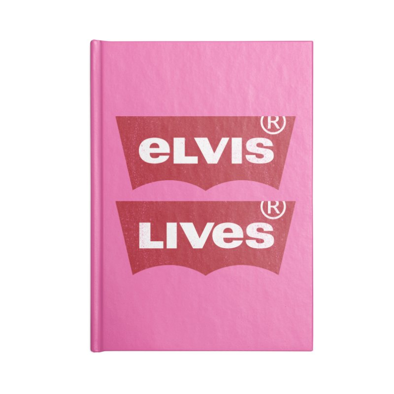 Elvis Lives! - (v2) Accessories Notebook by mrdelman's Artist Shop