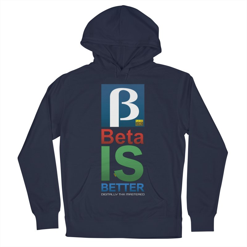 BETA IS BETTER Women's French Terry Pullover Hoody by mrdelman's Artist Shop