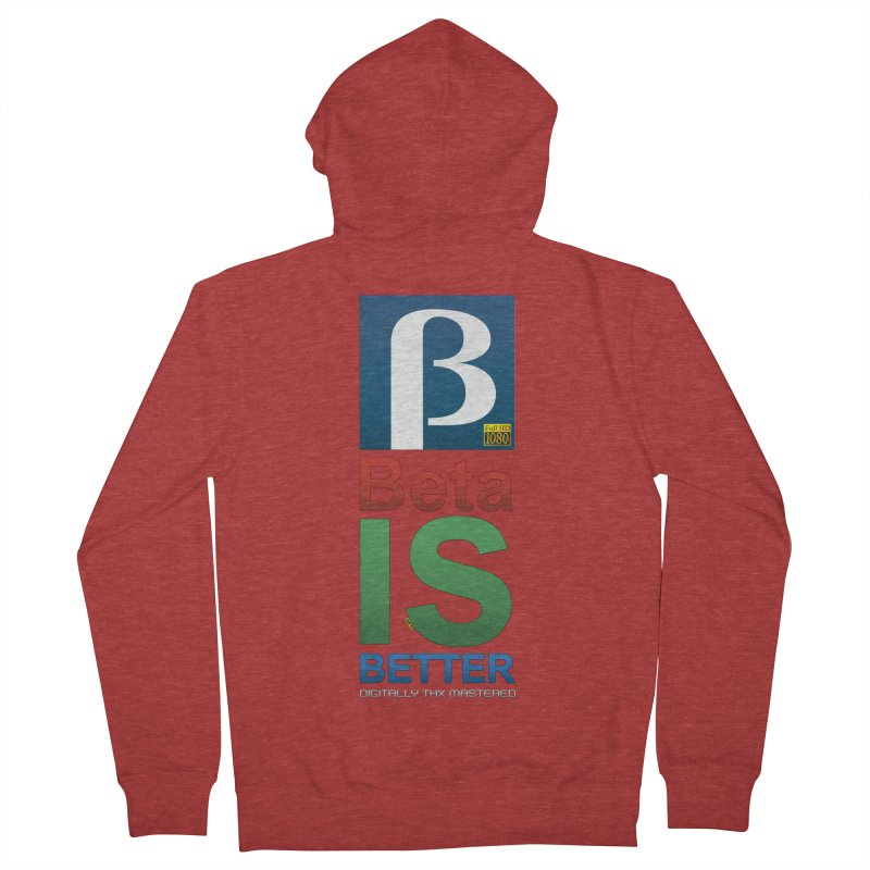 BETA IS BETTER Women's French Terry Zip-Up Hoody by mrdelman's Artist Shop