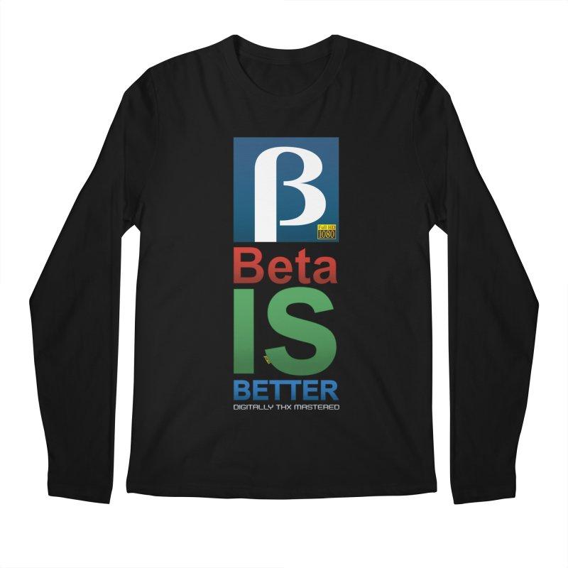 BETA IS BETTER Men's Regular Longsleeve T-Shirt by mrdelman's Artist Shop