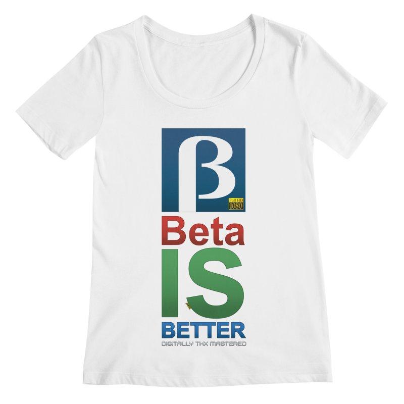 BETA IS BETTER Women's Regular Scoop Neck by mrdelman's Artist Shop