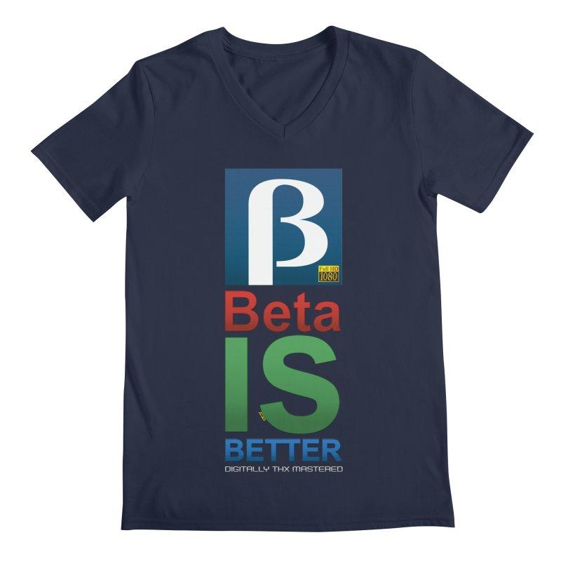 BETA IS BETTER Men's Regular V-Neck by mrdelman's Artist Shop