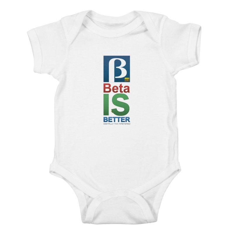 BETA IS BETTER Kids Baby Bodysuit by mrdelman's Artist Shop
