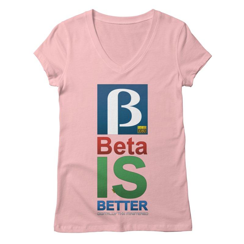 BETA IS BETTER Women's Regular V-Neck by mrdelman's Artist Shop
