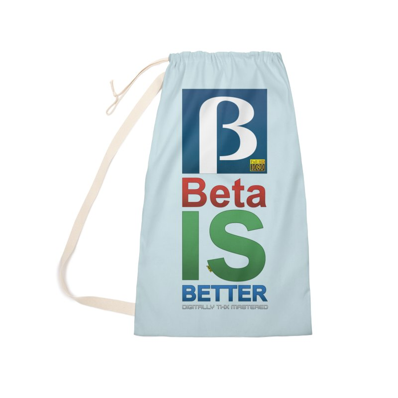 BETA IS BETTER Accessories Laundry Bag Bag by mrdelman's Artist Shop
