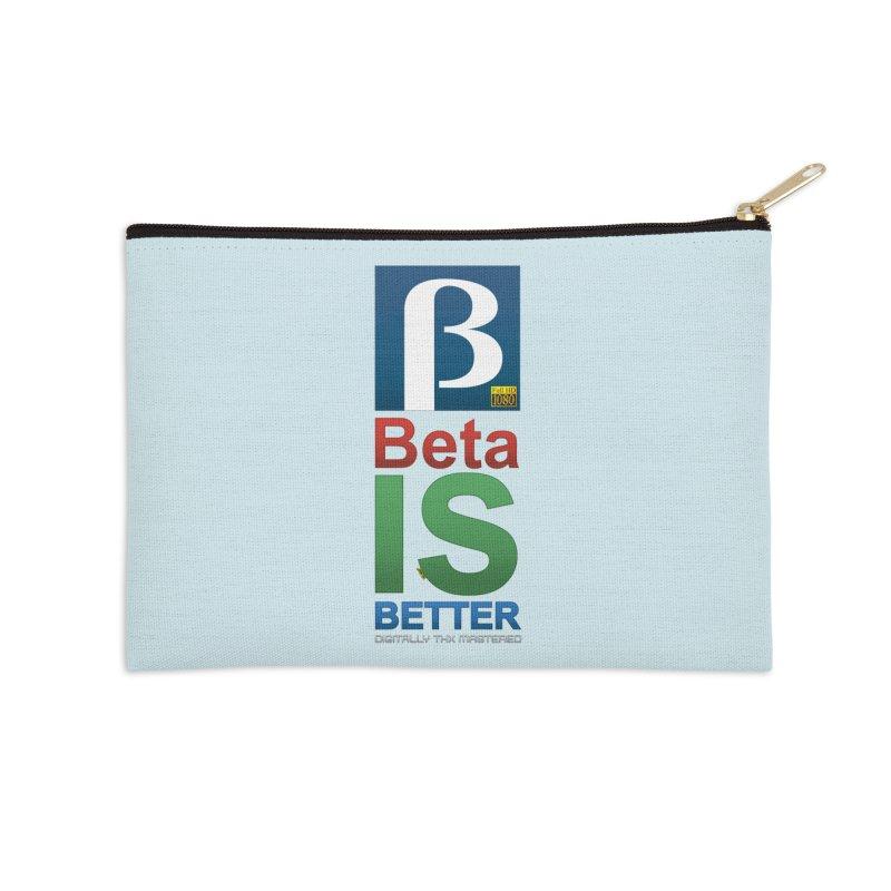 BETA IS BETTER Accessories Zip Pouch by mrdelman's Artist Shop