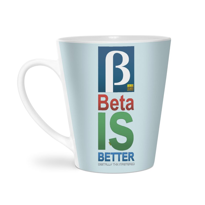 BETA IS BETTER Accessories Mug by mrdelman's Artist Shop