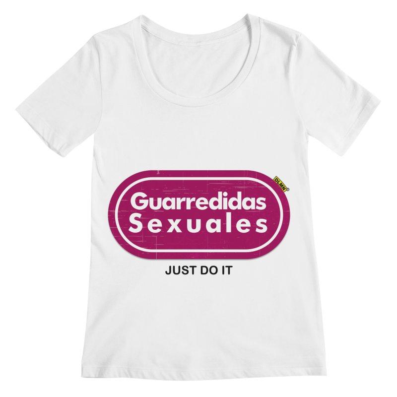 Guarredidas Sexuales Women's Scoopneck by mrdelman's Artist Shop