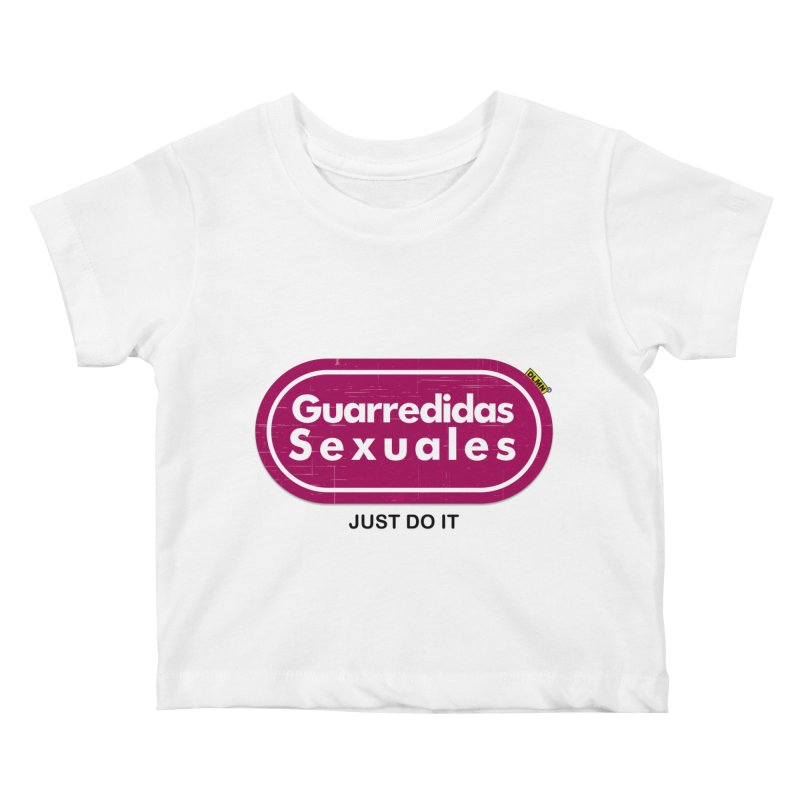 Guarredidas Sexuales Kids Baby T-Shirt by mrdelman's Artist Shop