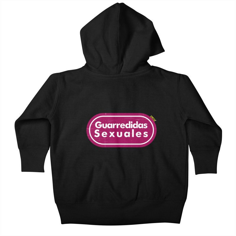 Guarredidas Sexuales Kids Baby Zip-Up Hoody by mrdelman's Artist Shop